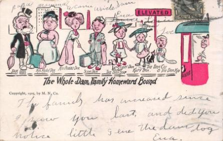 "In this example the sender has annotated the postcard with names like ""Papa,"" ""Mama"" and ""Uncle Sam"" and the note reads: ""The family has increased since I saw you last and did you notice little (?) the dam dog, Eva."""